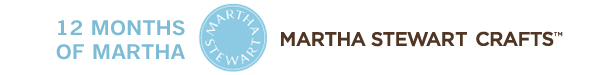 We are part of the 12 months of Martha - blogger program!