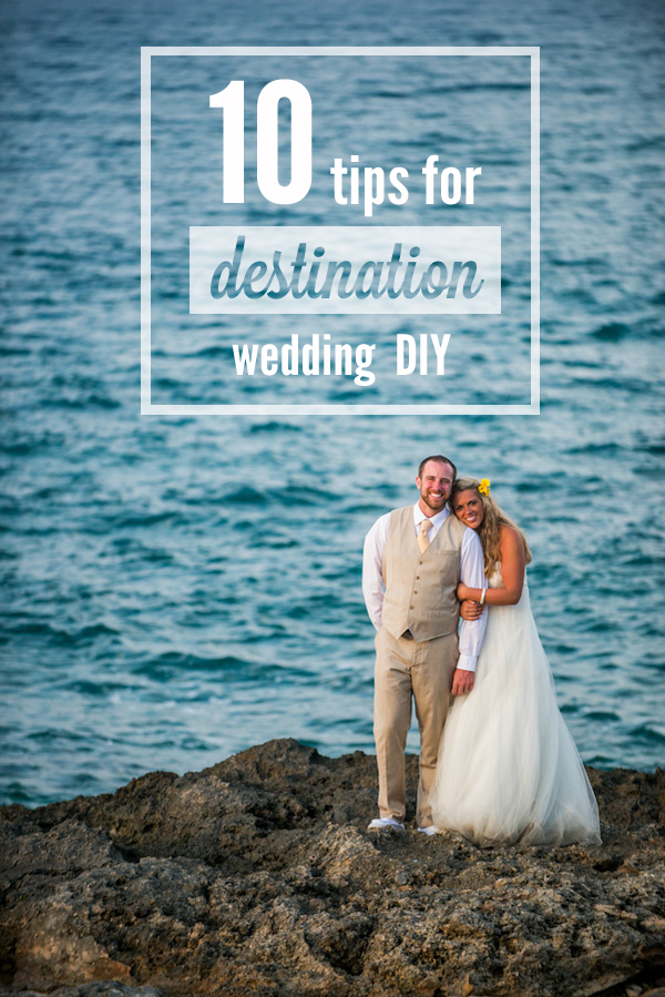 top 10 diy destination wedding tips something turquoise