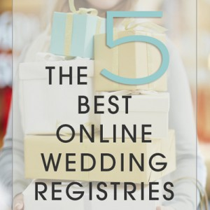 The 5 Best Online Wedding Registries