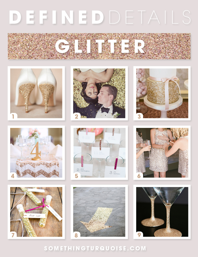 Defined Details -- Glitter Wedding Ideas
