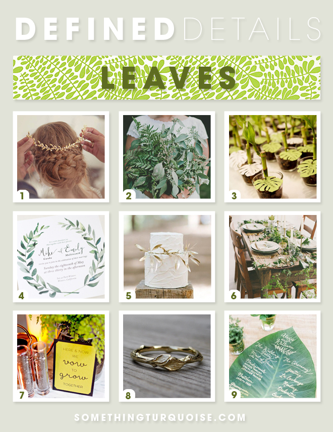 "Ideas on how to incorporate ""leaves"" into your wedding"