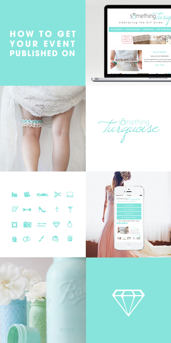How To Get Your Event Published On Something Turquoise