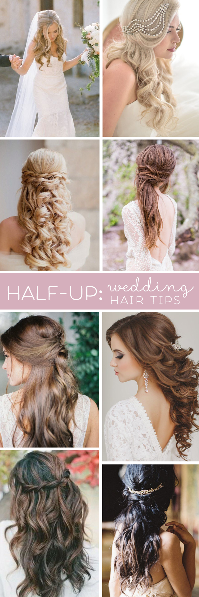 Wedding Hair Tips Half Up Half Down Styles