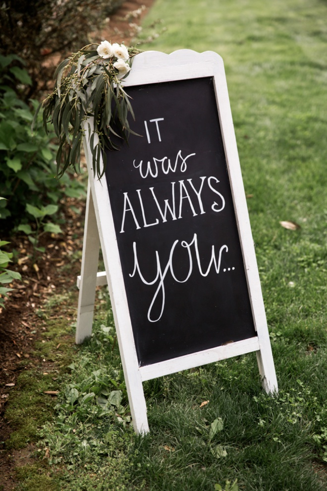 It was always you; wedding sign.