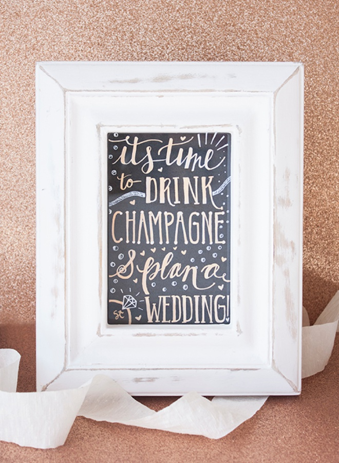 It's Time To Drink Champagne And Plan A Wedding, adorable free printable sign!