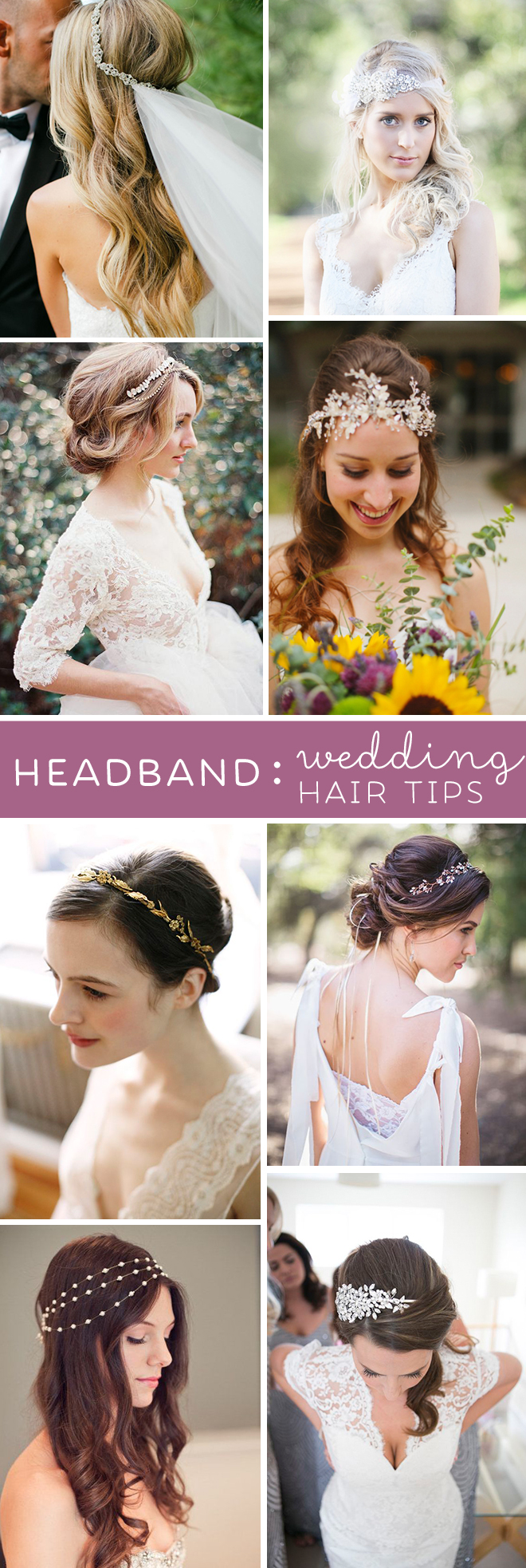 The Best Wedding Hair Tips For Wearing Headbands