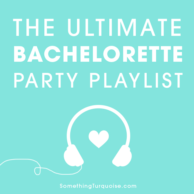 Party Playlist the ultimate spotify playlist for your bachelorette party