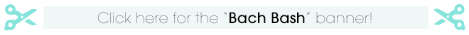 Click-for-the-bach-bash