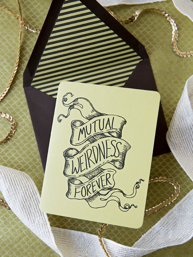 Check out this free printable Mutual Weirdness Forever card!