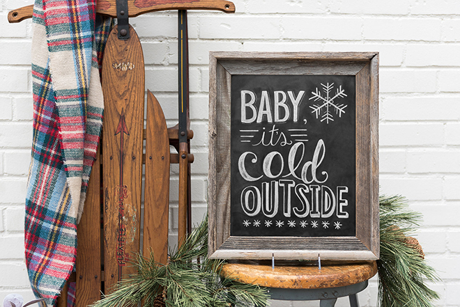 Baby It's Cold Outside Sign by Lily and Val!