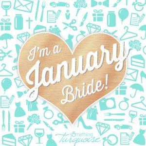 I'm a January bride!