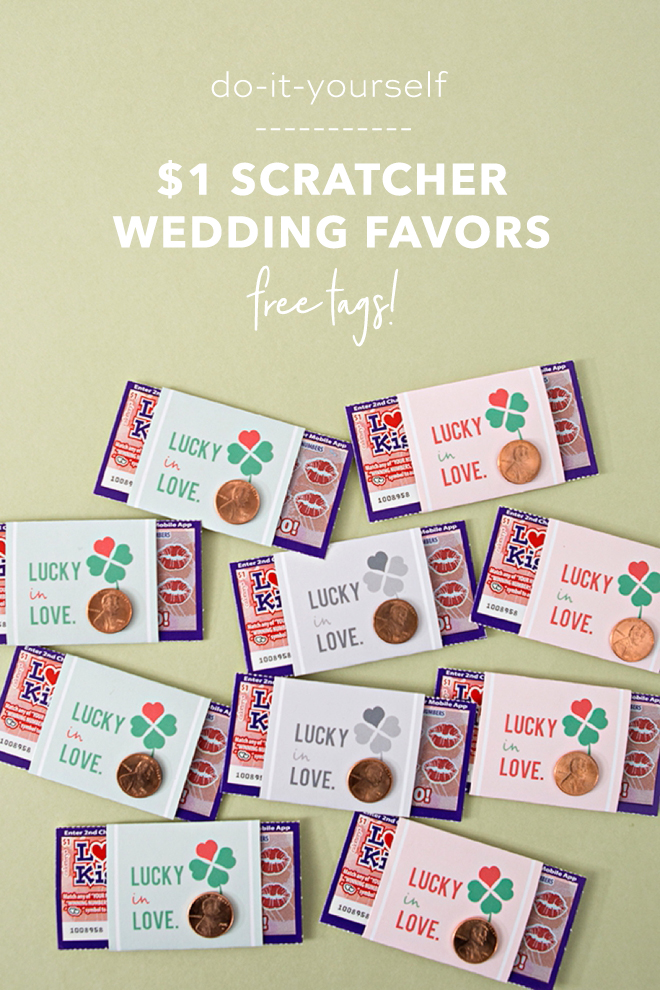 These Diy 1 Scratcher Wedding Favors Are So Cute Free Printable Lucky In Love