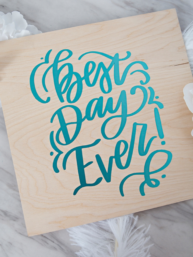DIY Best Day Ever sign!