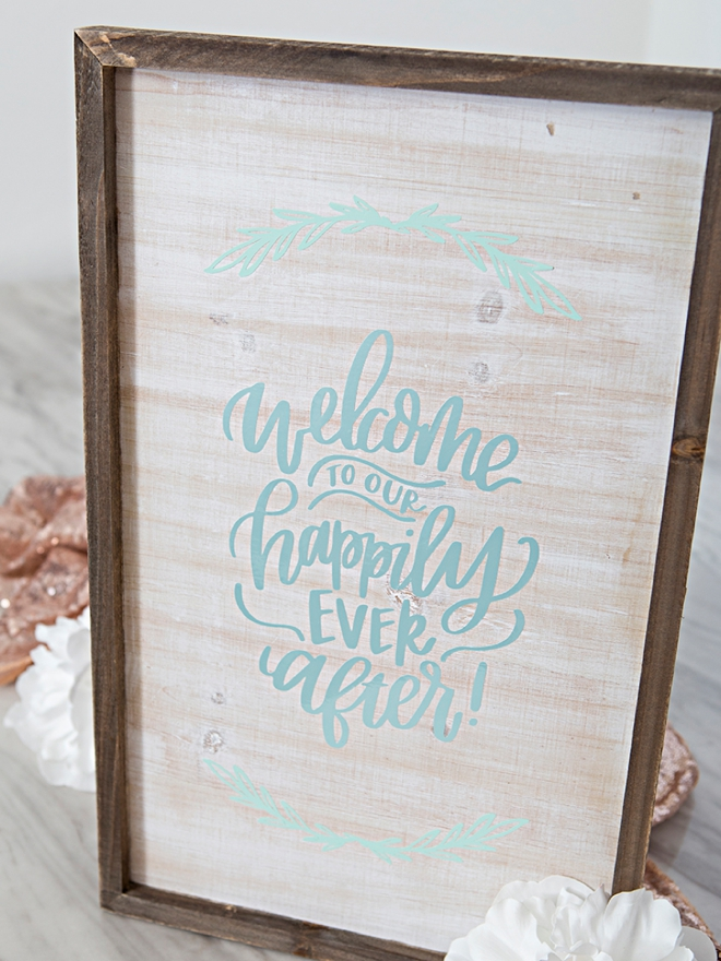DIY Welcome to our happily ever after sign!