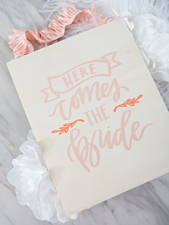 DIY Here comes the bride sign!