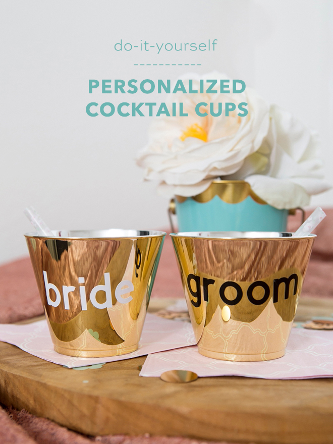 Quick and easy personalized cocktail cups!