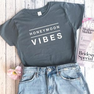 Get honeymoon ready with this Honeymoon Vibes tee!