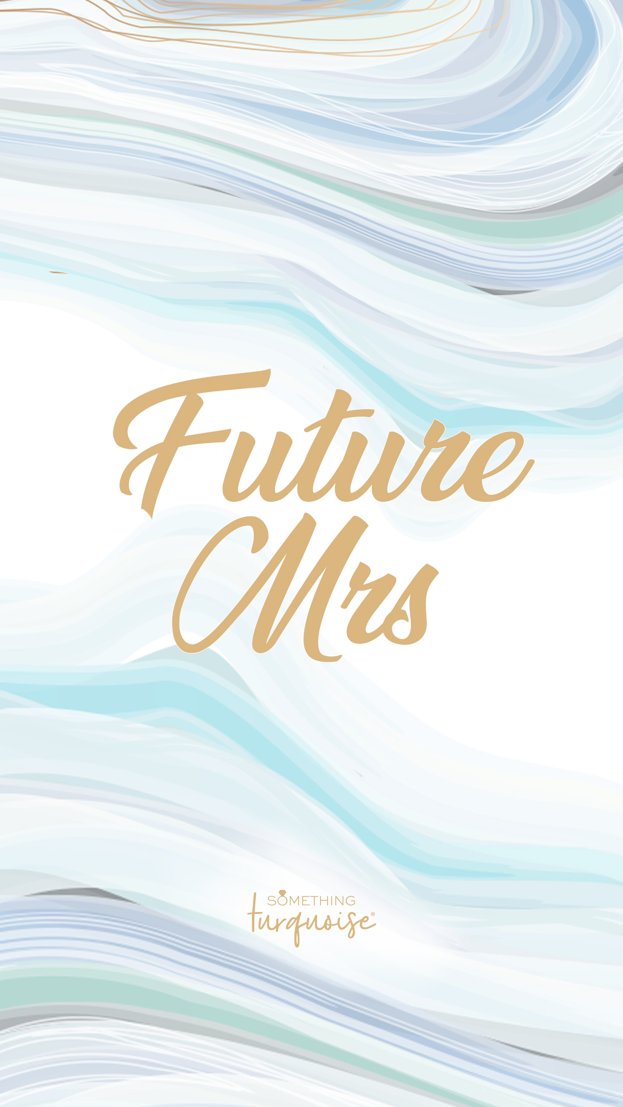Gorgeous turquoise and aqua agate Future Mrs smart phone wallpaper!