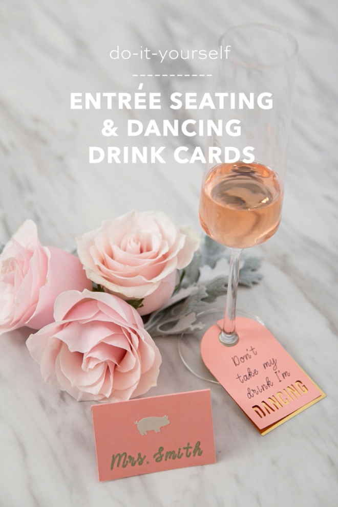 Make your own Entree Seating Cards and Don't Take My Drink I'm Dancing Cards using your Cricut!