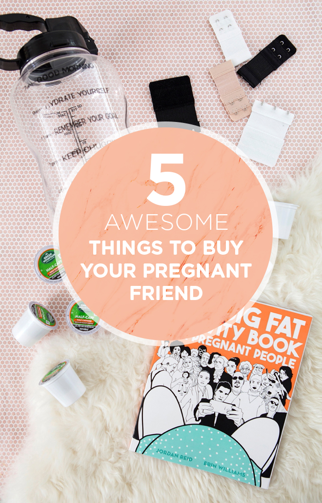 5 awesome things to buy your pregnant friend!