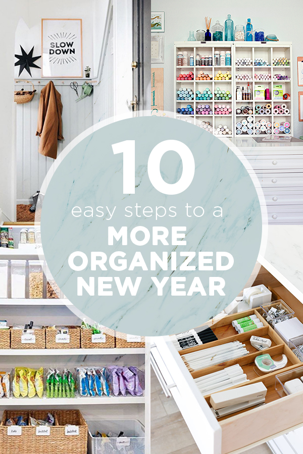 Follow these 10 steps to start the year organized!
