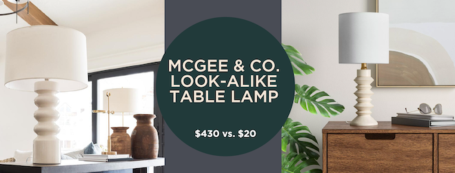 I can't believe what a close match these 2 lamps are and there is a $410 difference! The McGee & Co. table lamp is stunning, but the $20 option is also beautiful! #decordupe #decorlookalike #chicandcheap