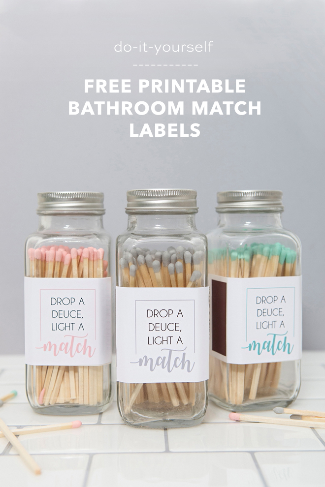 Print these free bathroom match labels to cover up the poo smell, LOL