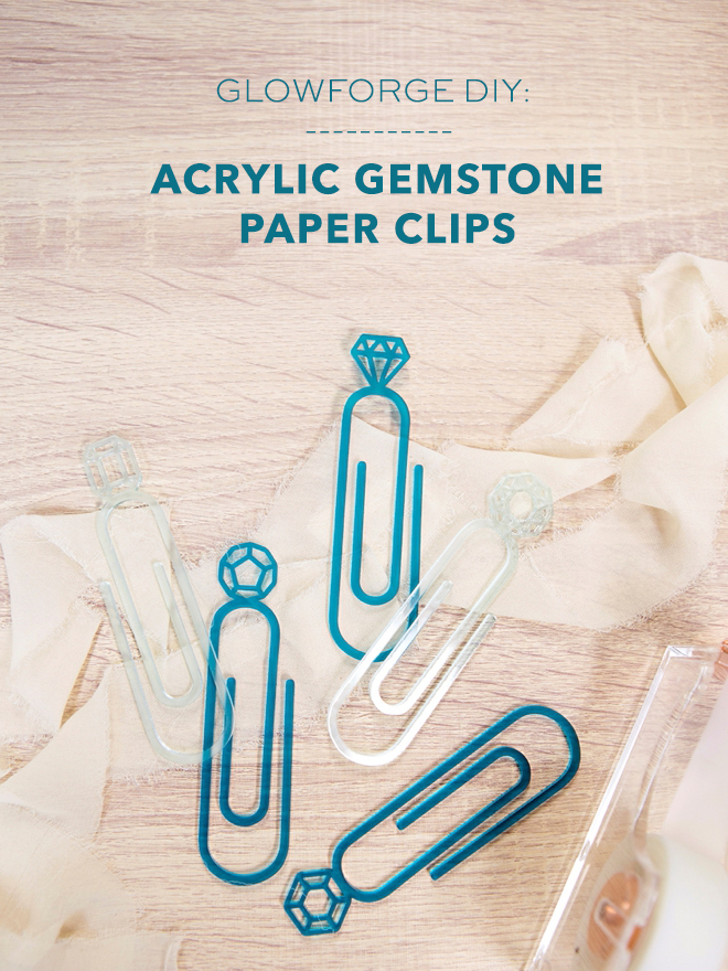 Make these gorgeous acrylic gemstone paper clips with your Glowforge!