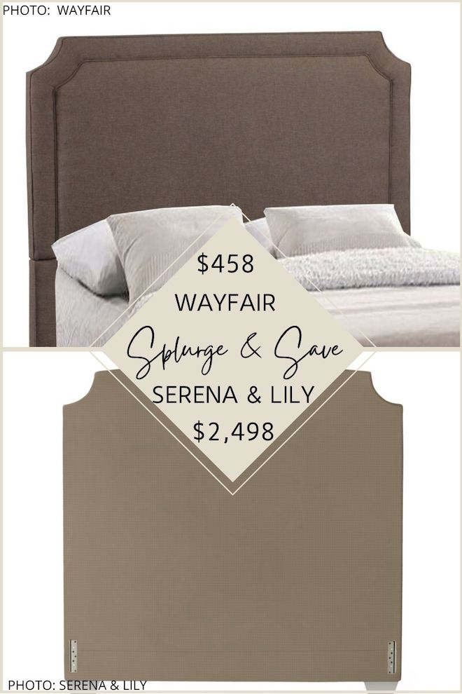 Do you love Serena and Lily dupes? Or Serena and Lily looks for less? This Serena and Lily Tall Fillmore Headboard Spend and Save will get you the Serena and Lily bedroom of your dreams. You can't go wrong with an upholstered Belgrave headboard! #knockoff #inspiration #decor #decorating